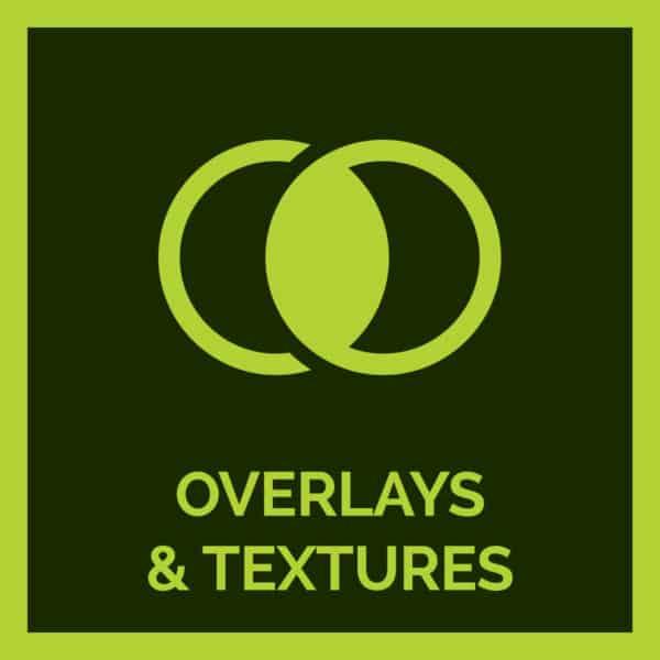 Overlays & Textures