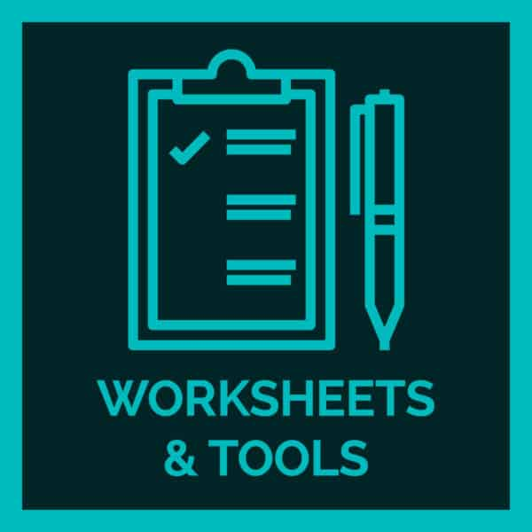 Worksheets & Tools